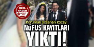 Korumalı boşanan kocayı nüfus kayıtları yıktı
