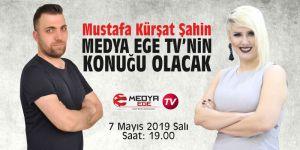 Medya Ege TV'nin konuğu Mustafa Kürşat Şahin olacak