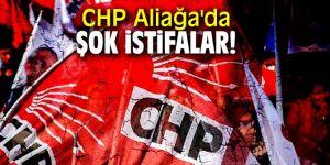 CHP Aliağa'da şok istifalar