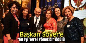 """Başkan Soyer'e """"En İyi Yerel Yönetici"""" ödülü"""