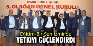 Eğitim-Bir-Sen İzmir'de yetkiyi güçlendirdi