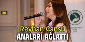 Reyhan Cansu anaları ağlattı