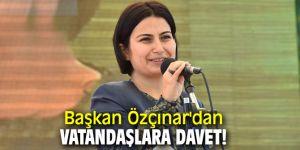 Başkan Özçınar'dan vatandaşlara davet!