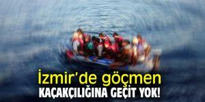 İzmir'de göçmen kaçakçılığına geçit yok!
