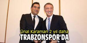 Ünal Karaman 2 yıl daha Trabzonspor'da