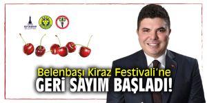 Belenbaşı Kiraz Festivali'ne geri sayım başladı!