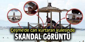 Çeşme'de can kurtaran kulesinde skandal görüntü
