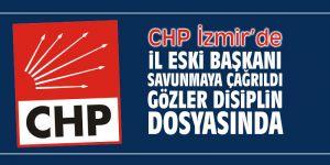 CHP İzmir'de İl eski Başkanı savunmaya çağrıldı! Gözler disiplin dosyasında!