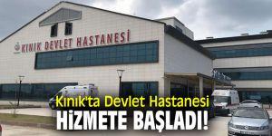 Kınık'ta Devlet Hastanesi hizmete başladı!