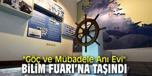 """Göç ve Mübadele Anı Evi, """"Bilim Fuarı""""na taşınan projeler arasında!"""