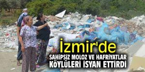 İzmir'de sahipsiz moloz ve hafriyatlar köylüleri isyan ettirdi