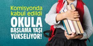 Komisyonda kabul edildi... Okula başlama yaşı yükseliyor!