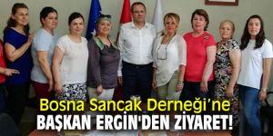 Başkan Ergin'den Bosna Sancak Derneği'ne ziyaret!