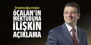 İmamoğlu'ndan Öcalan'ın mektubuna dair açıklama