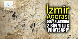 İzmir Agorası duvarlarında 2 bin yıllık 'whatsapp'