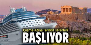 Çeşme-Atina feribot seferleri bu pazar başlıyor