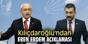 Kılıçdaroğlu'ndan Eren Erdem açıklaması