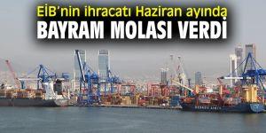 EİB'nin ihracatına bayram molası