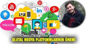 Dijital Medya Platformlarının Önemi