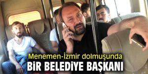 Menemen-İzmir dolmuşunda bir Belediye Başkanı