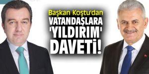 Başkan Koştu'dan vatandaşlara 'Yıldırım' daveti!