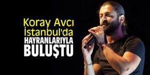 Koray Avcı İstanbul'da hayranlarıyla buluştu