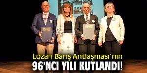 """""""Lozan Antlaşması 96. Yıl Dönümü Etkinlikleri"""" düzenlendi"""