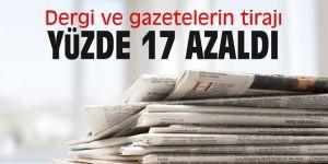 Dergi ve gazetelerin tirajı yüzde 17 azaldı