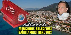 Menderes Belediyesi Bağışlarınızı Bekliyor!
