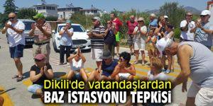 Dikili'de vatandaşlardan baz istasyonu tepkisi