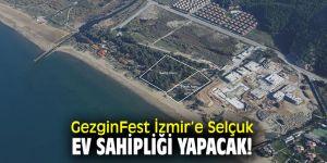 GezginFest İzmir'e Selçuk ev sahipliği yapacak!