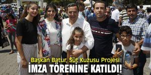 Başkan Batur, Süt Kuzusu Projesi imza törenine katıldı!