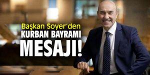 Tunç Soyer'den Kurban Bayramı mesajı!