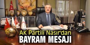 AK Partili Nasır'dan bayram mesajı