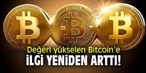 Bitcoin'e ilgi yeniden arttı
