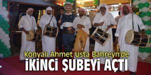 Konyalı Ahmet Usta Bahreyn'de ikinci şubeyi açtı