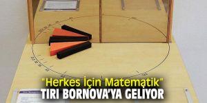 'Matematik Sergisi'Bornovalılar ile buluşuyor!