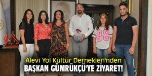 Alevi Yol Kültür Dernekleri'nden Başkan Gümrükçü'ye ziyaret!