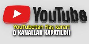 YouTube'tan flaş karar! O kanallar kapatıldı!