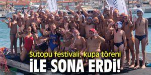 Sutopu festivali, kupa töreni ile sona erdi!
