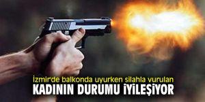İzmir'de balkonda uyurken silahla vurulan kadının durumu iyileşiyor