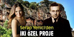 Serap Yenici'den iki özel proje