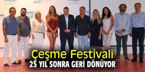 Çeşme Festivali 25 yıl sonra geri dönüyor