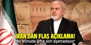 """İran'dan flaş açıklama! """"Bu konuda artık son aşamadayız"""""""