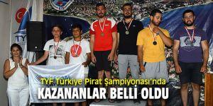 TYF Türkiye Pirat Şampiyonası'nda heyecan sona erdi!