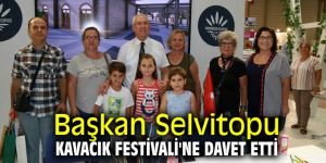 Başkan Selvitopu Kavacık Festivali'ne davet etti