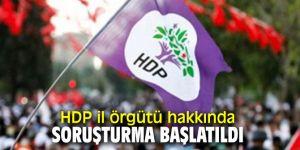 HDP il örgütü hakkında soruşturma!