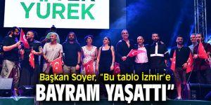 """Başkan Soyer, """"Bu tablo İzmir'e bayram yaşattı"""""""