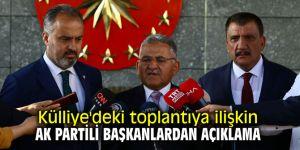 Külliye'deki toplantıya ilişkin AK Partili başkanlardan açıklama