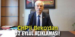 CHP'li Beko'dan 12 Eylül açıklaması!